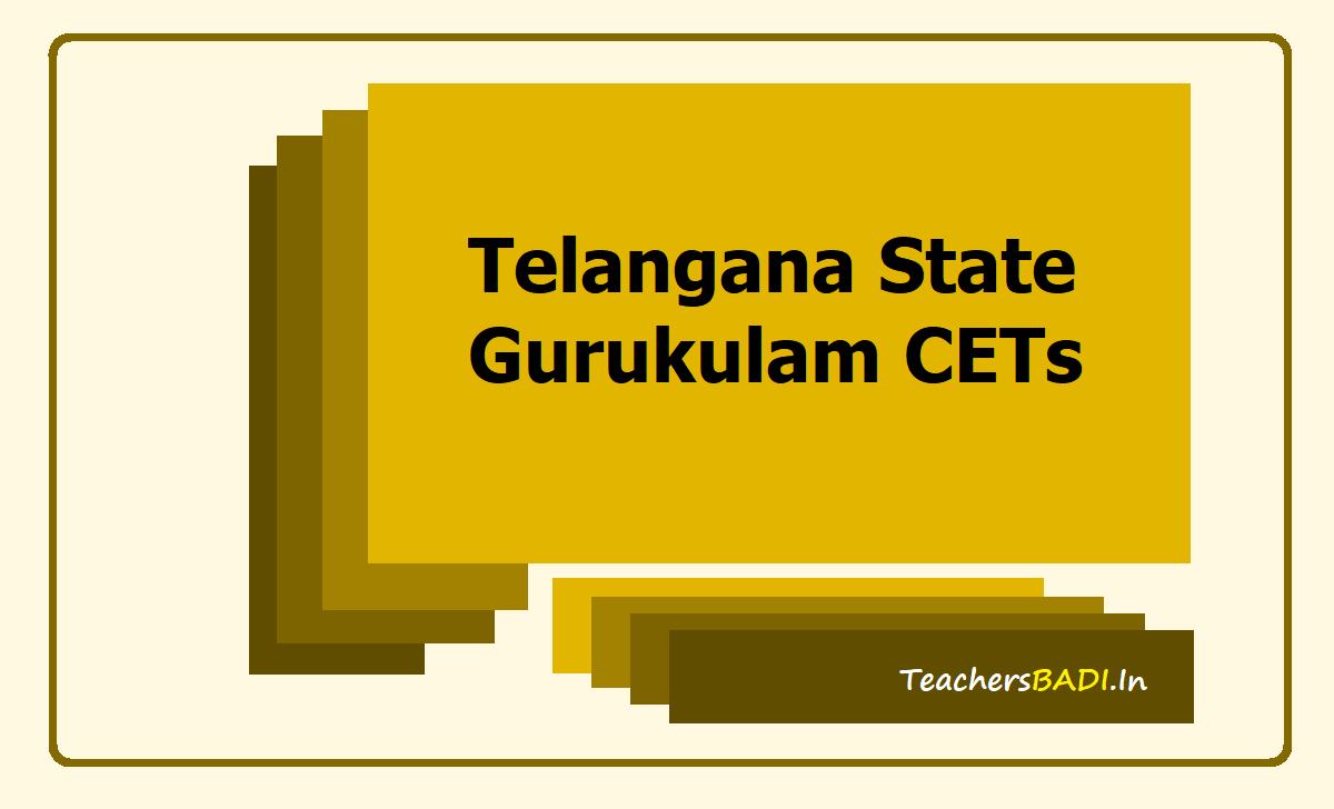 TS Gurukulam CETs 2020 (TS Residential CETs)
