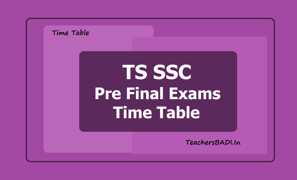 TS SSC Pre Final Exams Time Table 2021 (TS 10th Class)