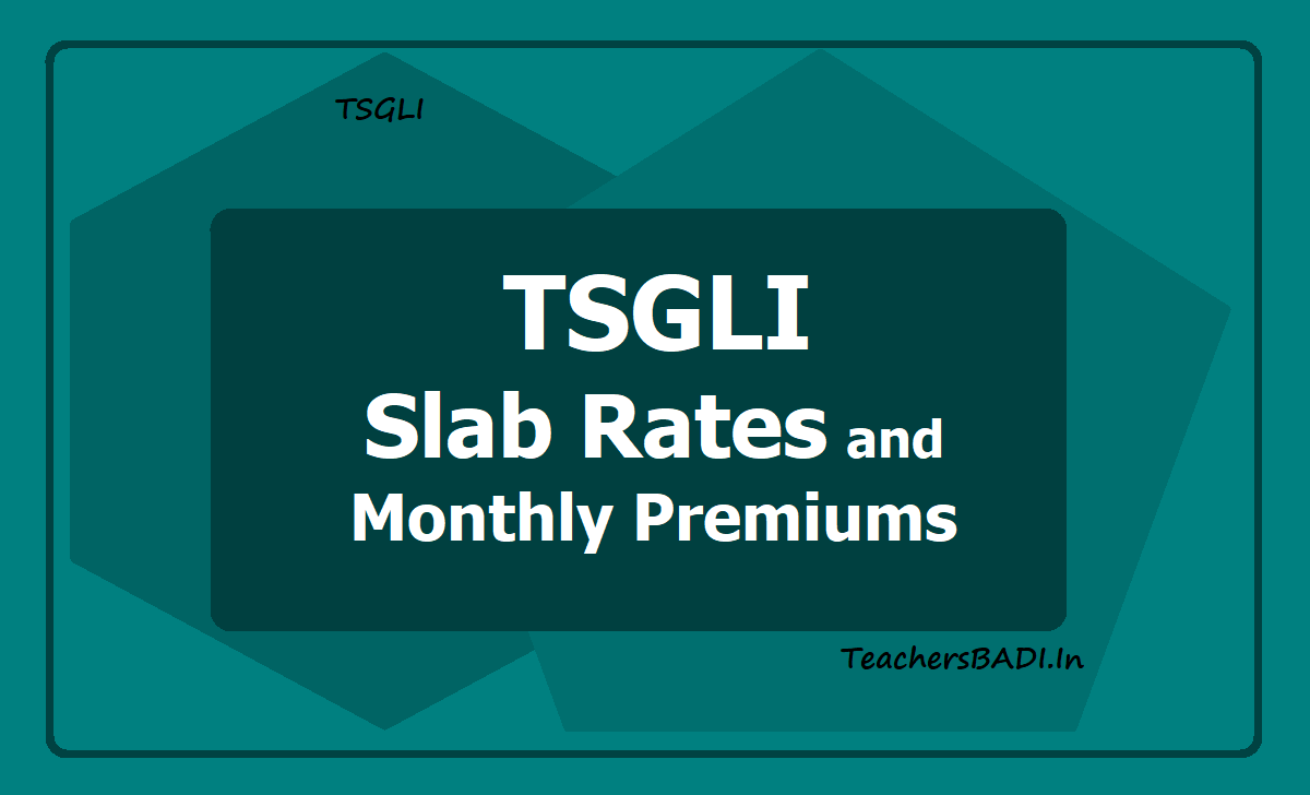 TSGLI Slab Rates and Monthly Premiums