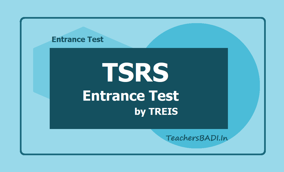TSRS 6th & 7th Classes Entrance Test 2020