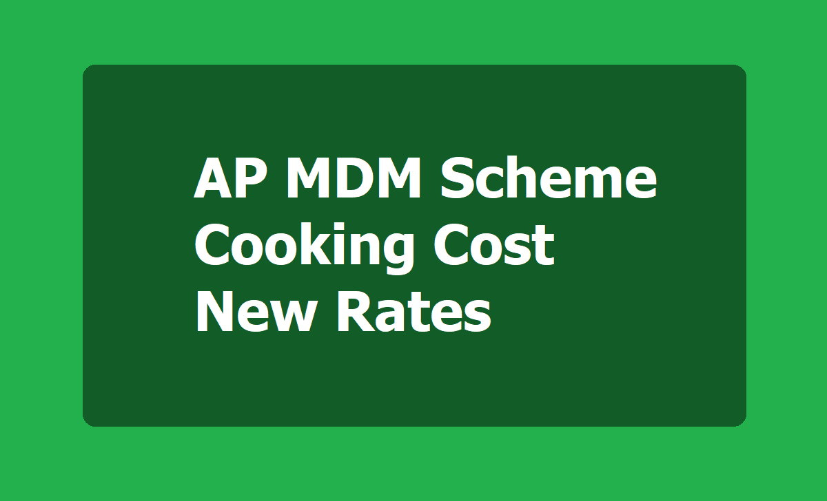 AP MDM Scheme Cooking Cost New Rates