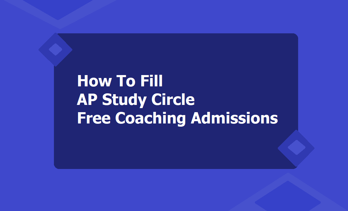 AP Study Circles Free Coaching Online application form 2020, Apply online