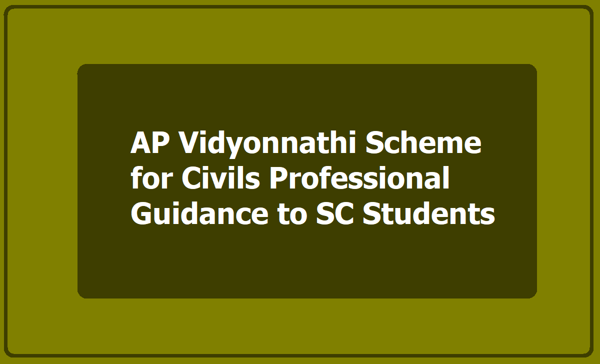 AP Vidyonnathi Scheme for Civil Services Exams Professional Guidance to SC Students
