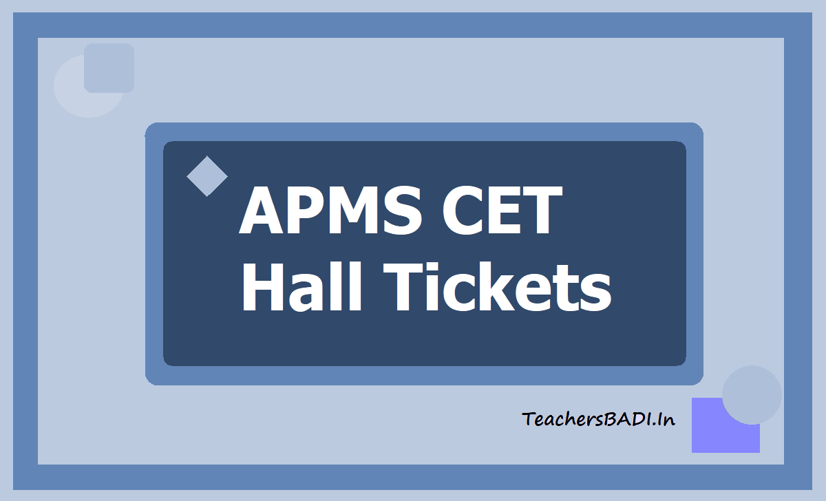 APMS CET Hall Tickets