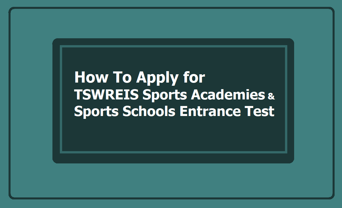 Apply for TSWREIS Sports Academies & Sports Schools Entrance Test