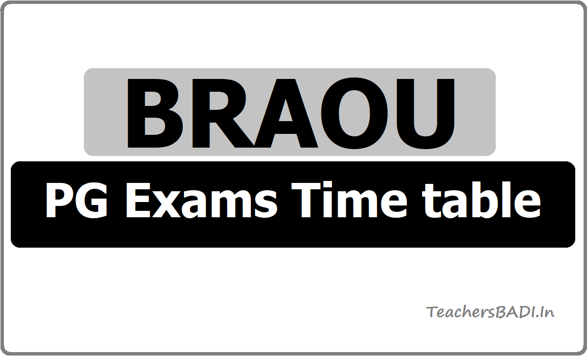 BRAOU PG Exams Time table