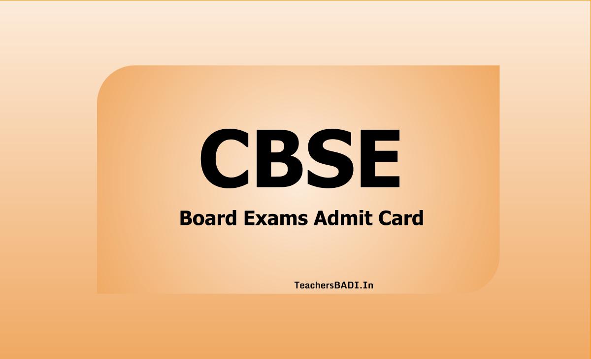 CBSE Board Exams Admit Card