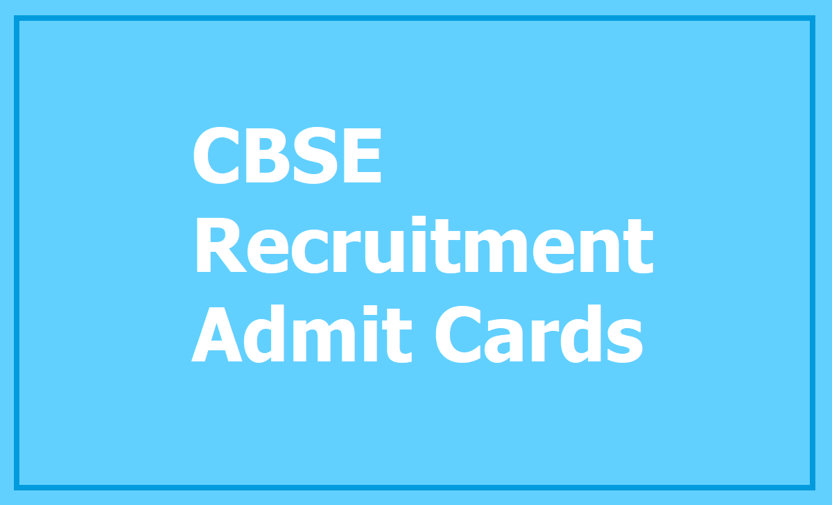 CBSE Recruitment Admit Cards