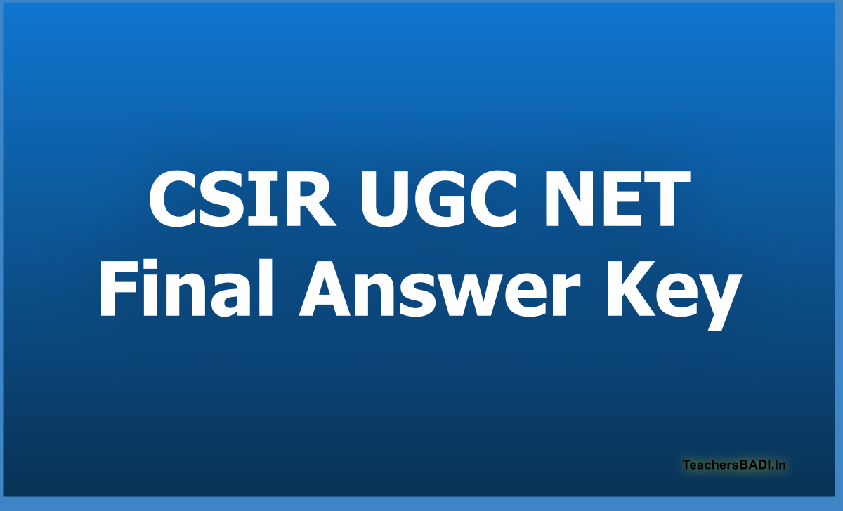 CSIR UGC NET Final Answer Key