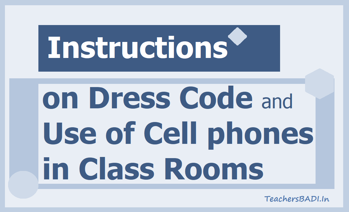 Dress Code and Use of Cell phones in Class Rooms