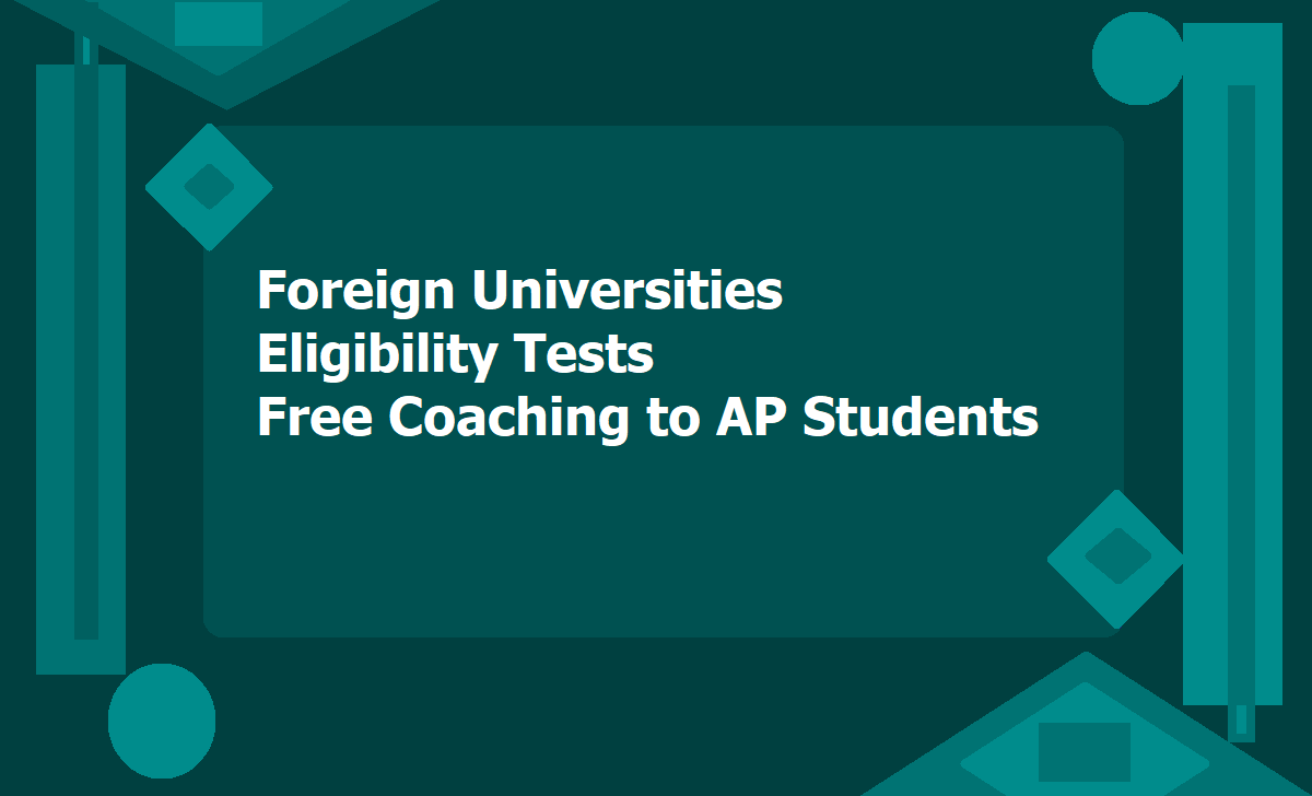 Foreign Universities Eligibility Tests Free Coaching 2020