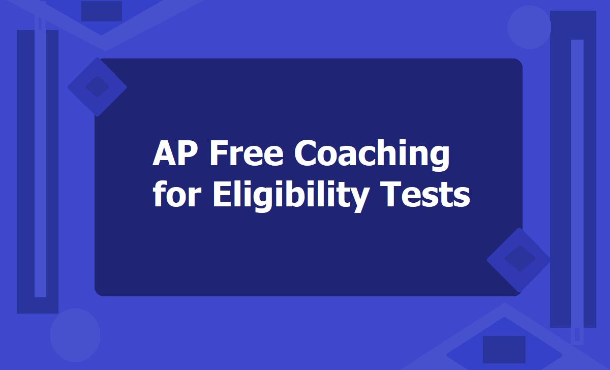 AP Eligibility Tests Free Coaching