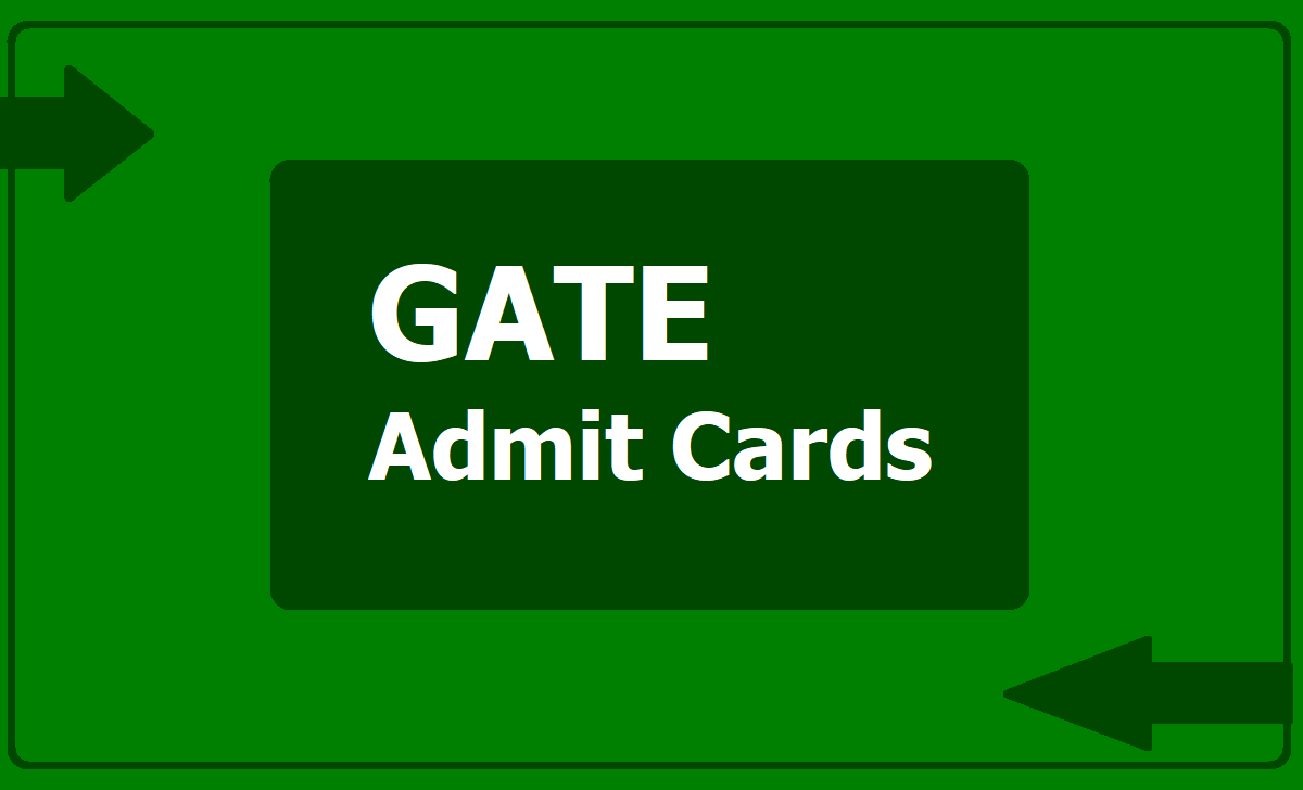 GATE Admit Cards 2021