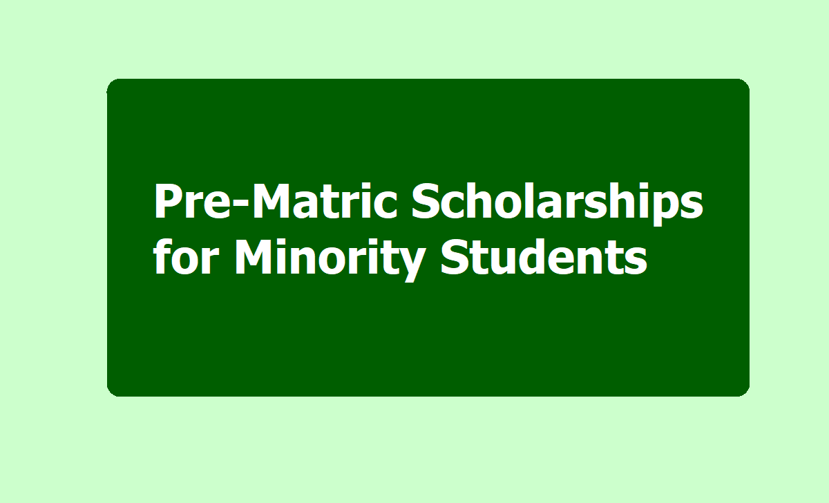 GOI Pre-Matric Scholarships for Minority Students 2020