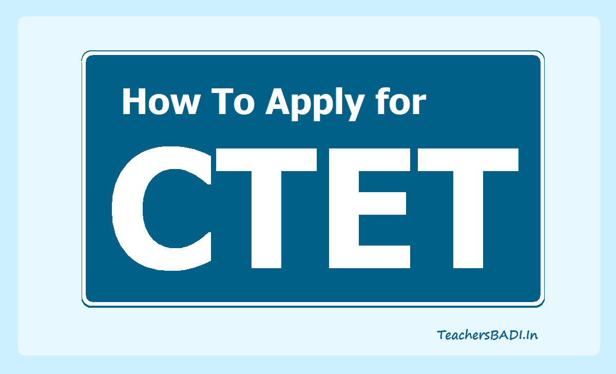How To Apply for CTET