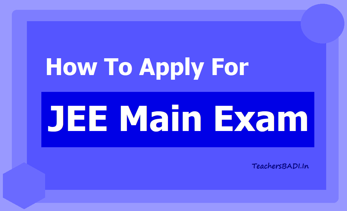 How To Apply for JEE Main Exam 2020