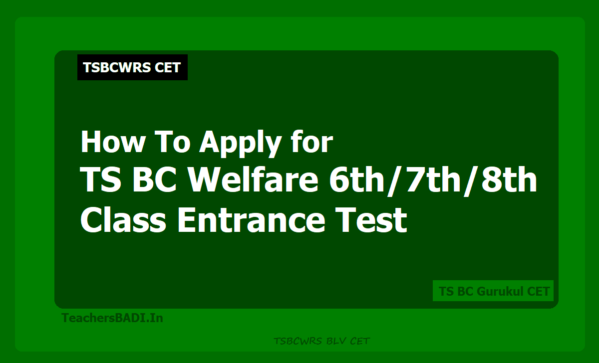How To Apply for TS BC Welfare 6th/7th/8th Class Entrance Test 2020 (TS BC Gurukul CET)