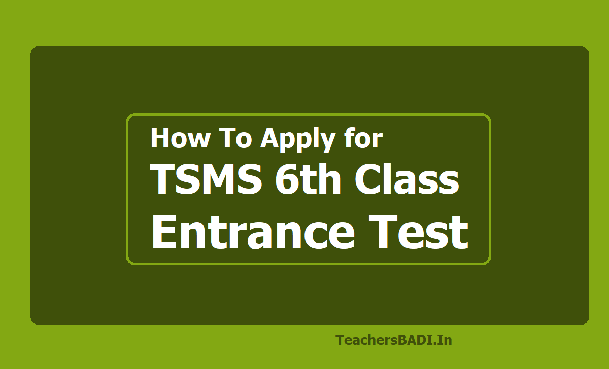 How To Apply for TSMS 6th Class Entrance Test