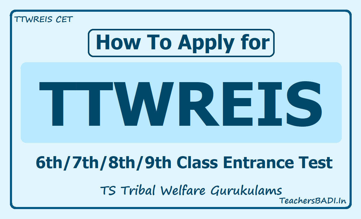 How To Apply for TTWREIS 6th/7th/8th/9th Class Entrance Test 2020