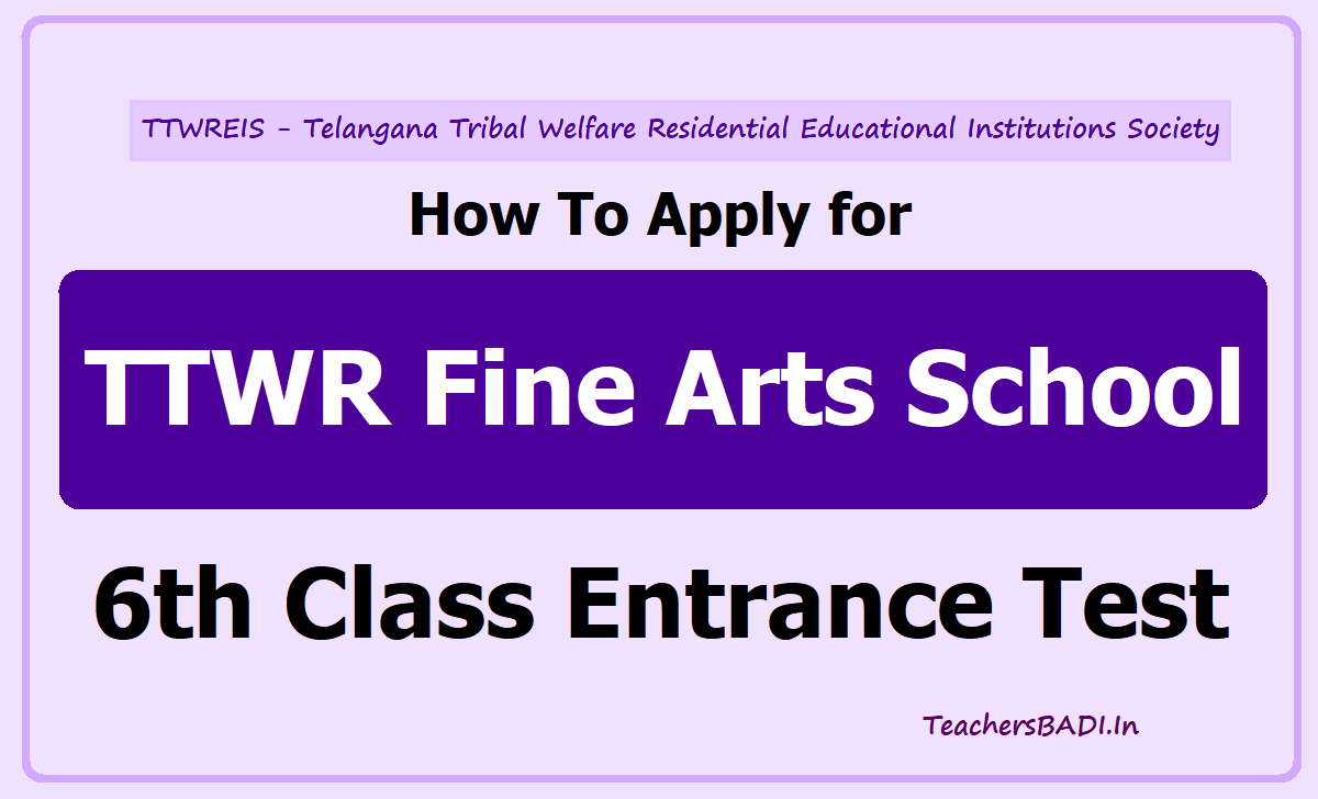 How to Apply for TTWR Fine Arts School 6th Class Entrance Test