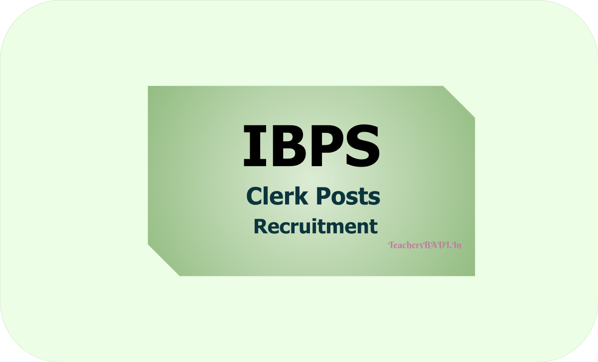 IBPS Clerk Posts Recruitment