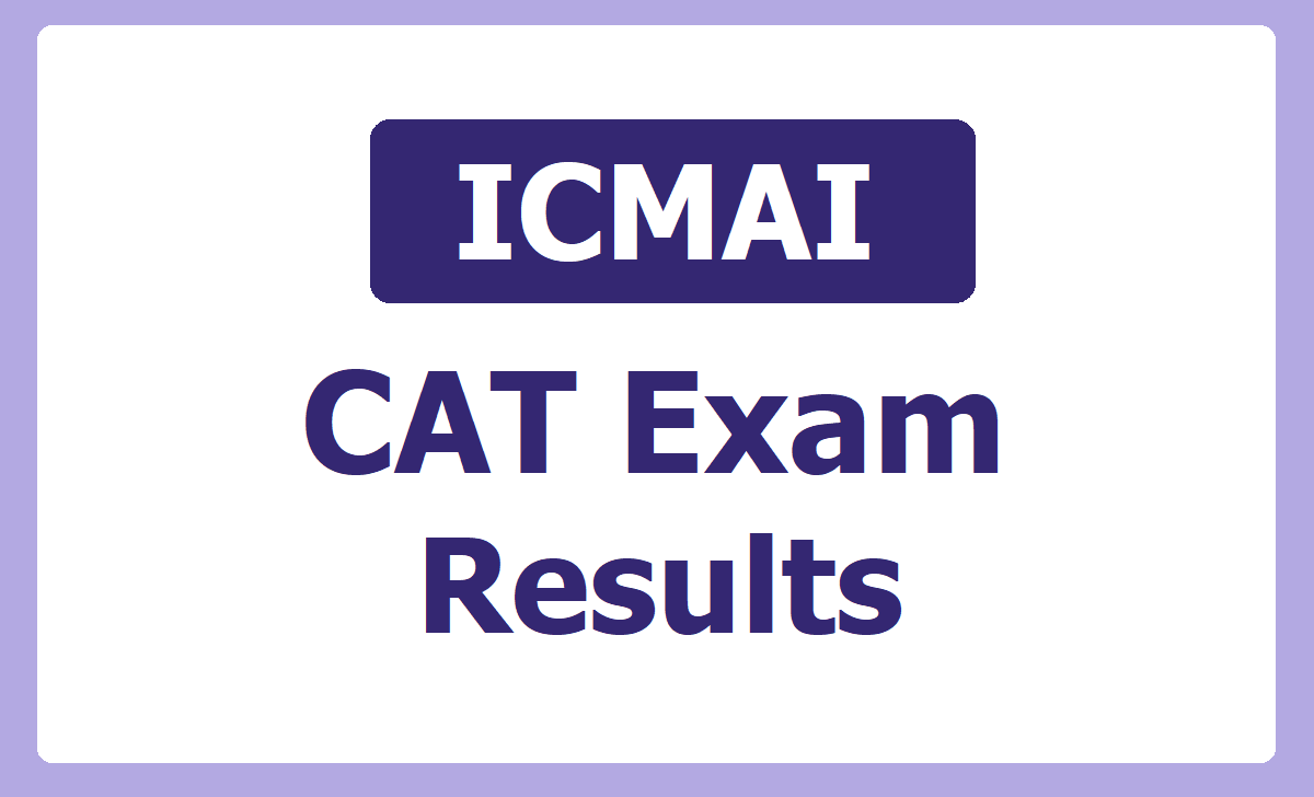 ICMAI CAT Exam Results 2020