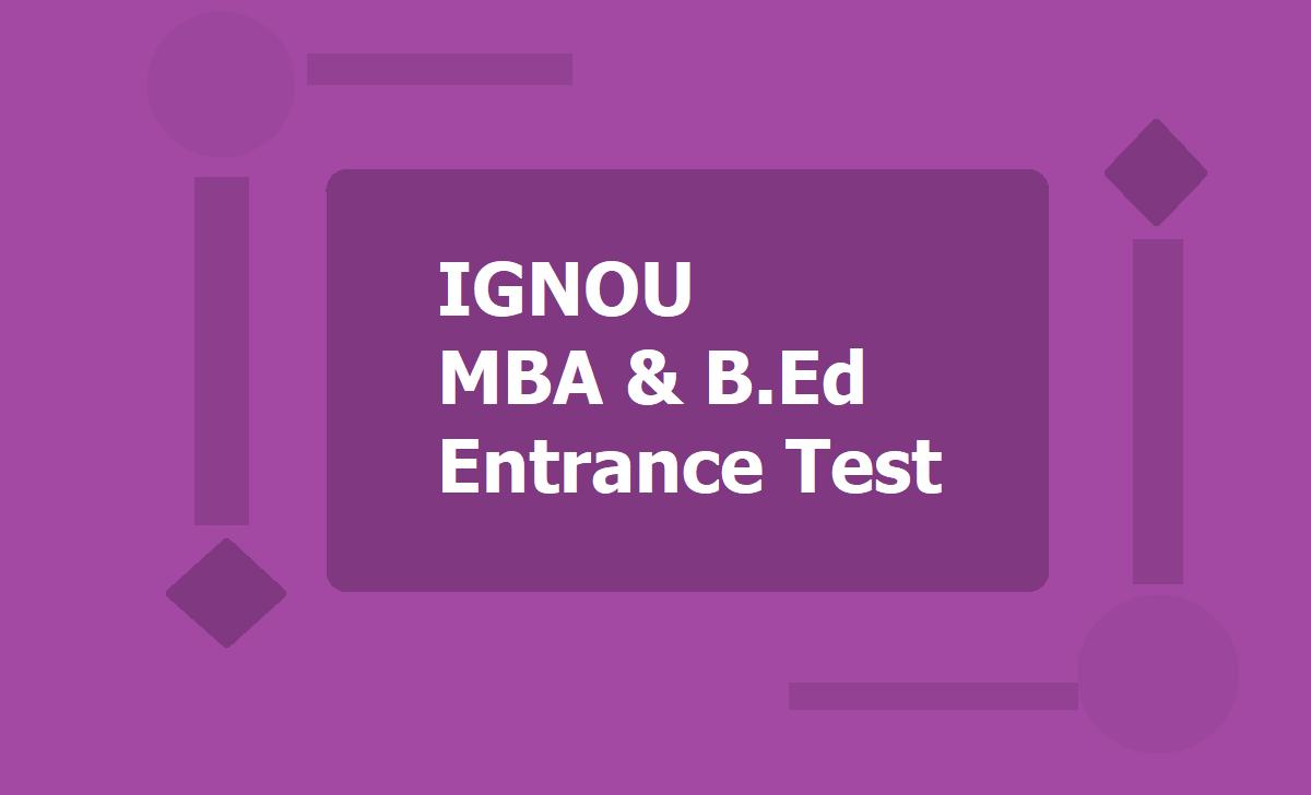IGNOU MBA & B.Ed Entrance Test 2020