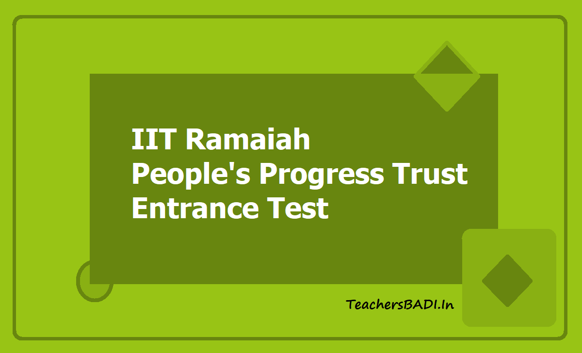 IIT Ramaiah People's Progress Trust Entrance Test 2020