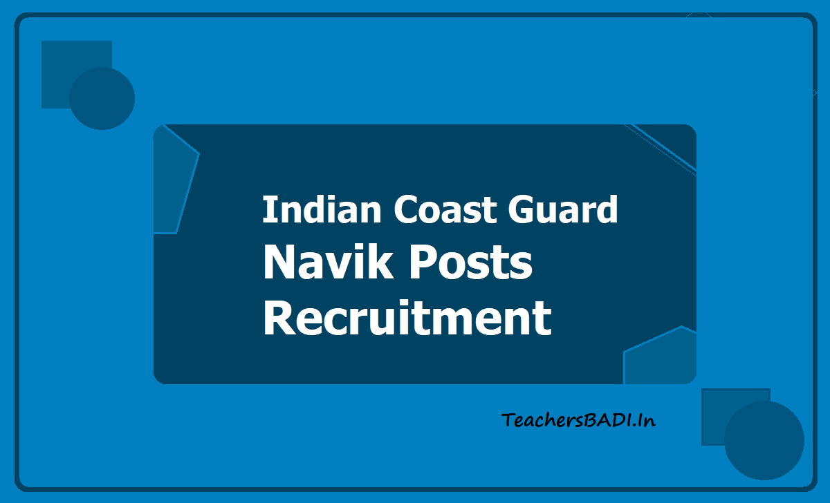 Indian Coast Guard Navik Posts Recruitment 2020