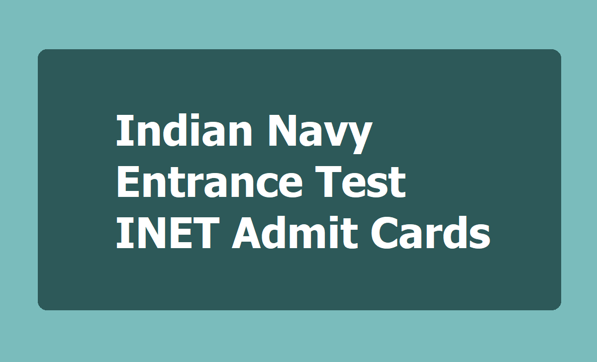 Indian Navy Entrance Test INET Admit Cards