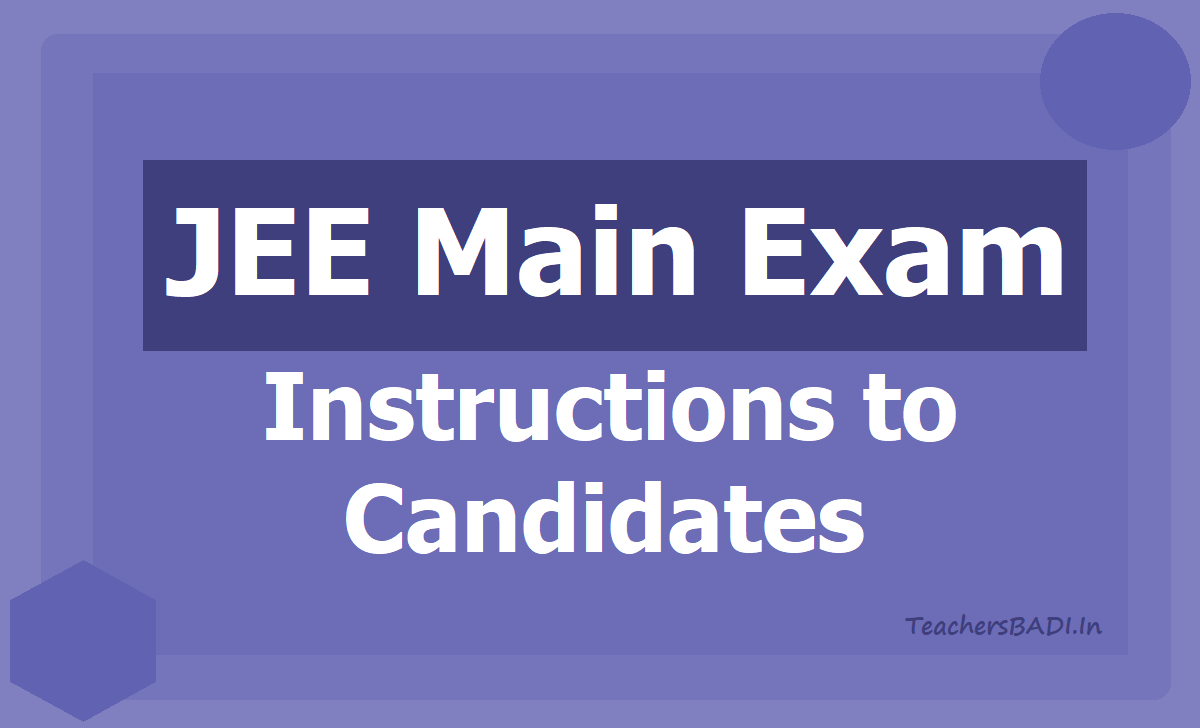 Instructions to Candidates for JEE Main Exam