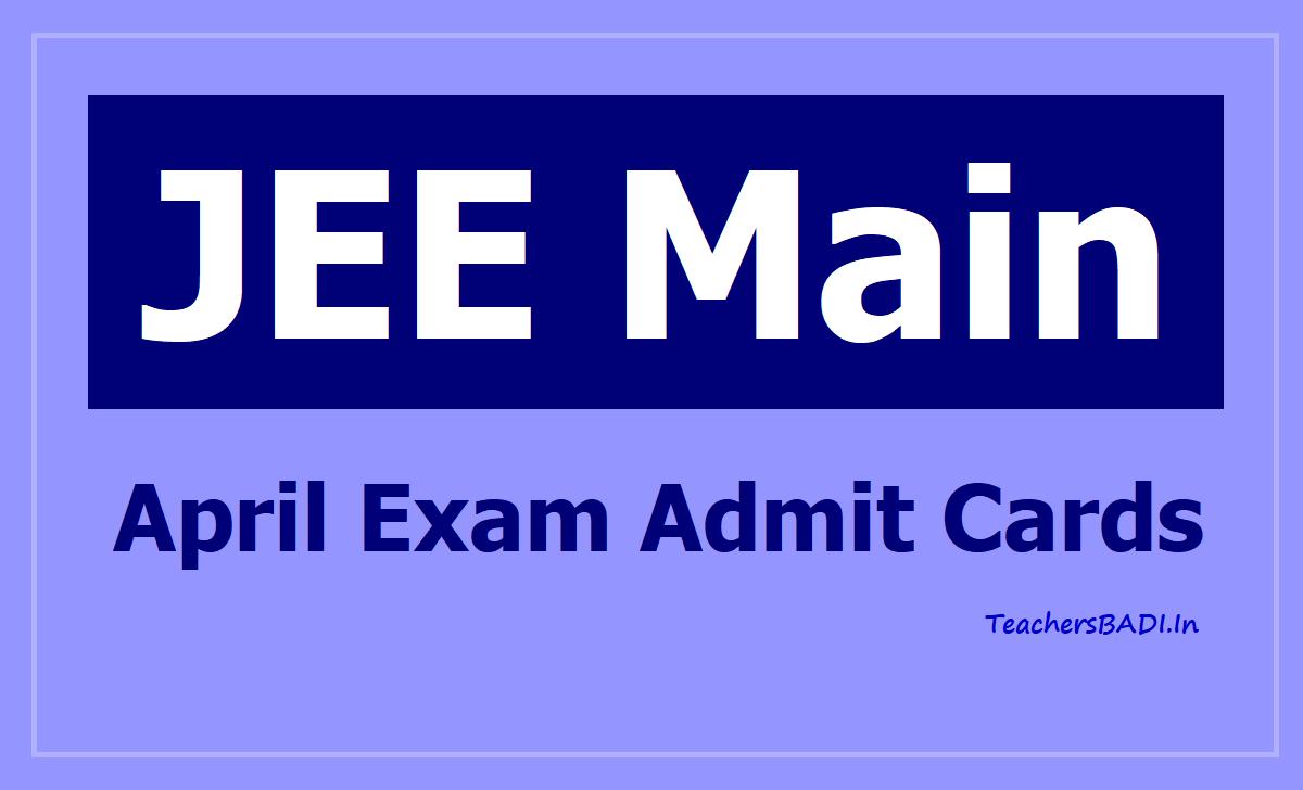 JEE Main April Exam Admit Cards