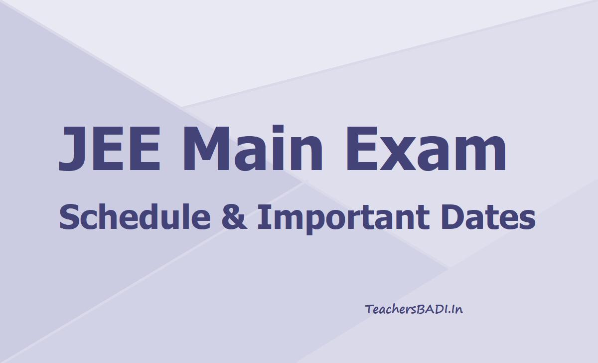 JEE Main Exam Schedule Important Dates