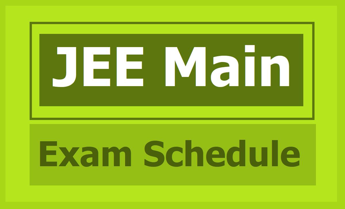 JEE Main Exam Schedule