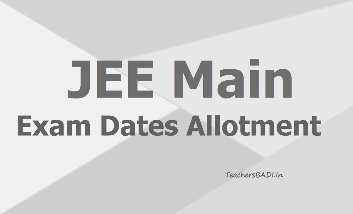 JEE Main Exam dates Allotment