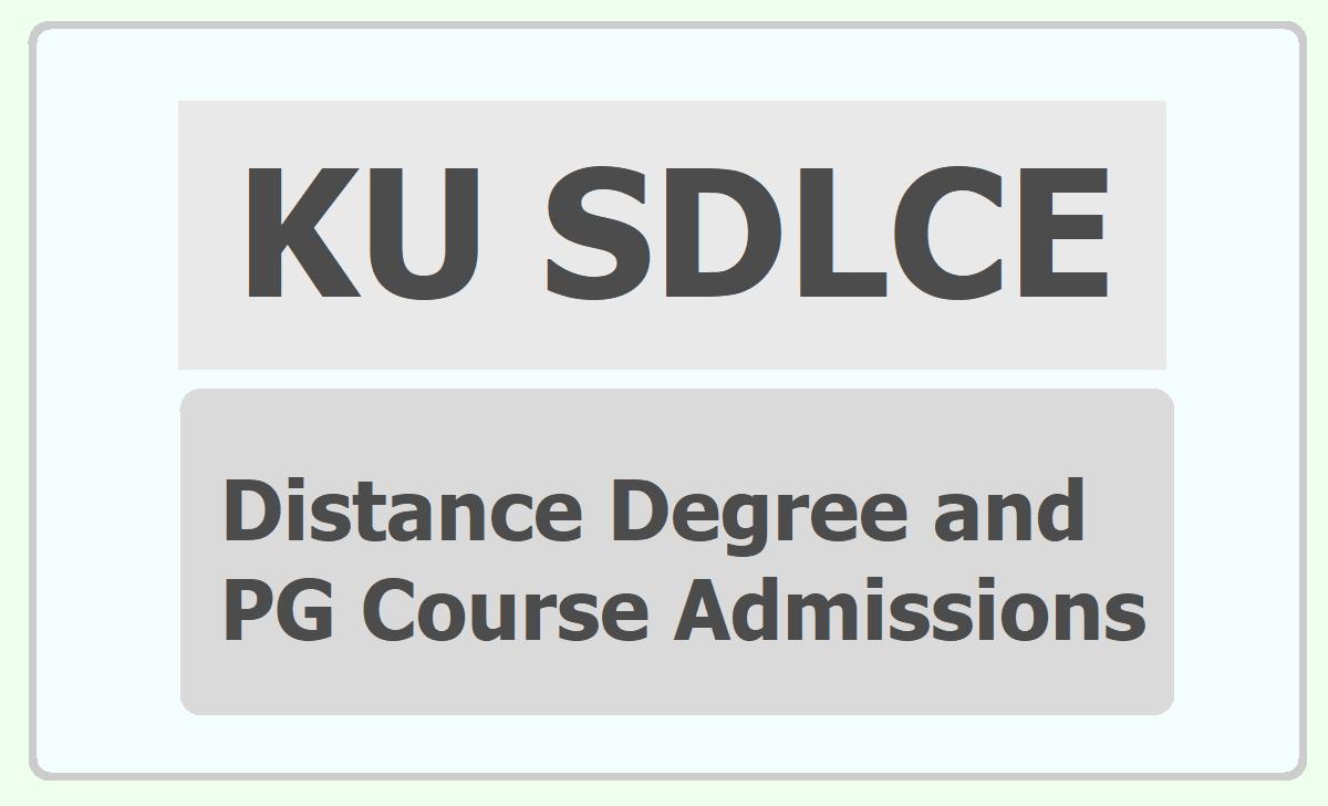 KU SDLCE Degree & PG Admissions