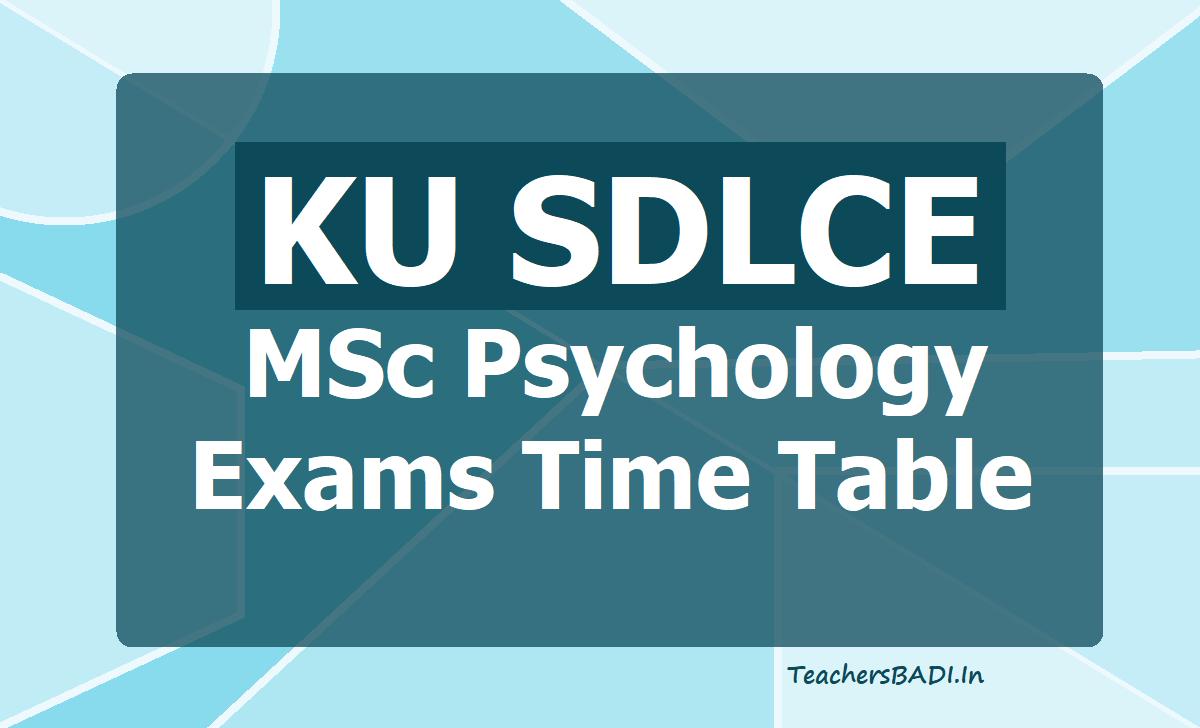 KU SDLCE MSc Psychology Exams Time Table