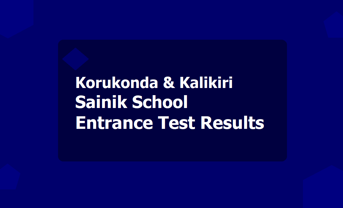 Korukonda Kalikiri Sainik School Entrance Test Results