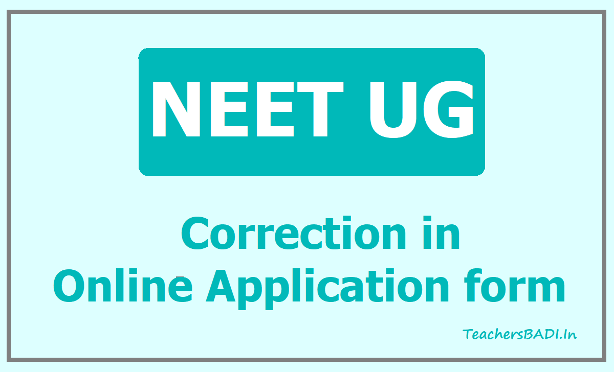 NEET UG Online Application form correction