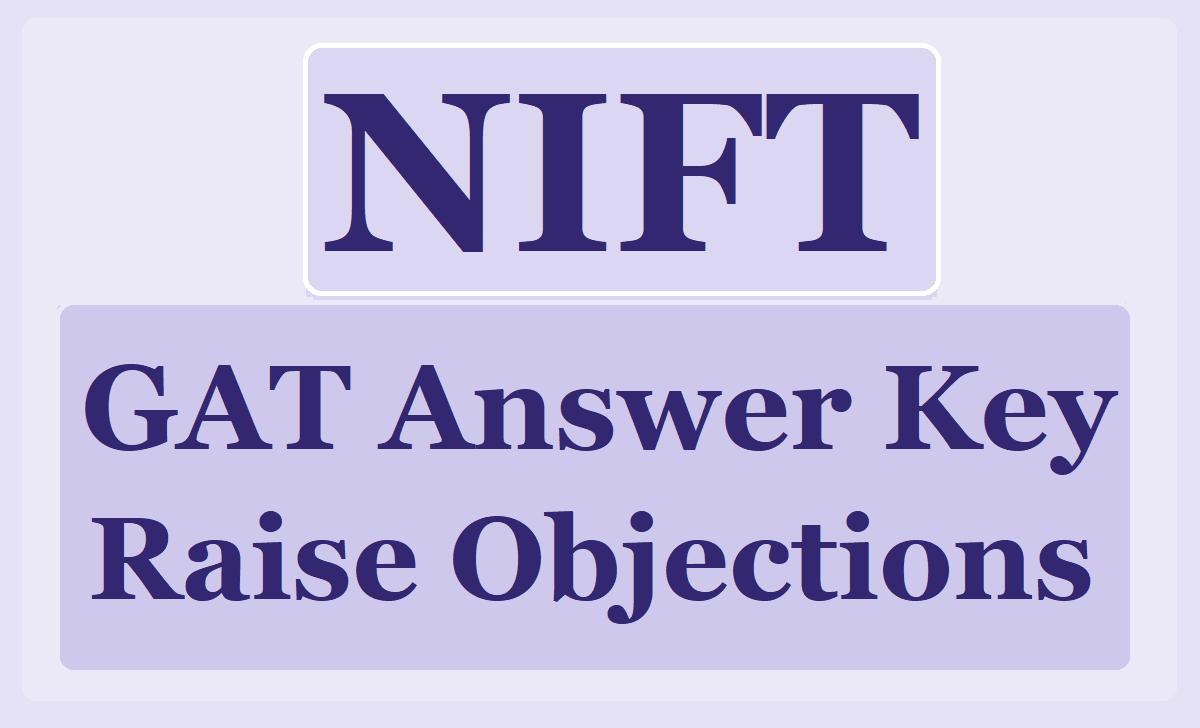 NIFT GAT Answer Key 2020 & Raise Objections