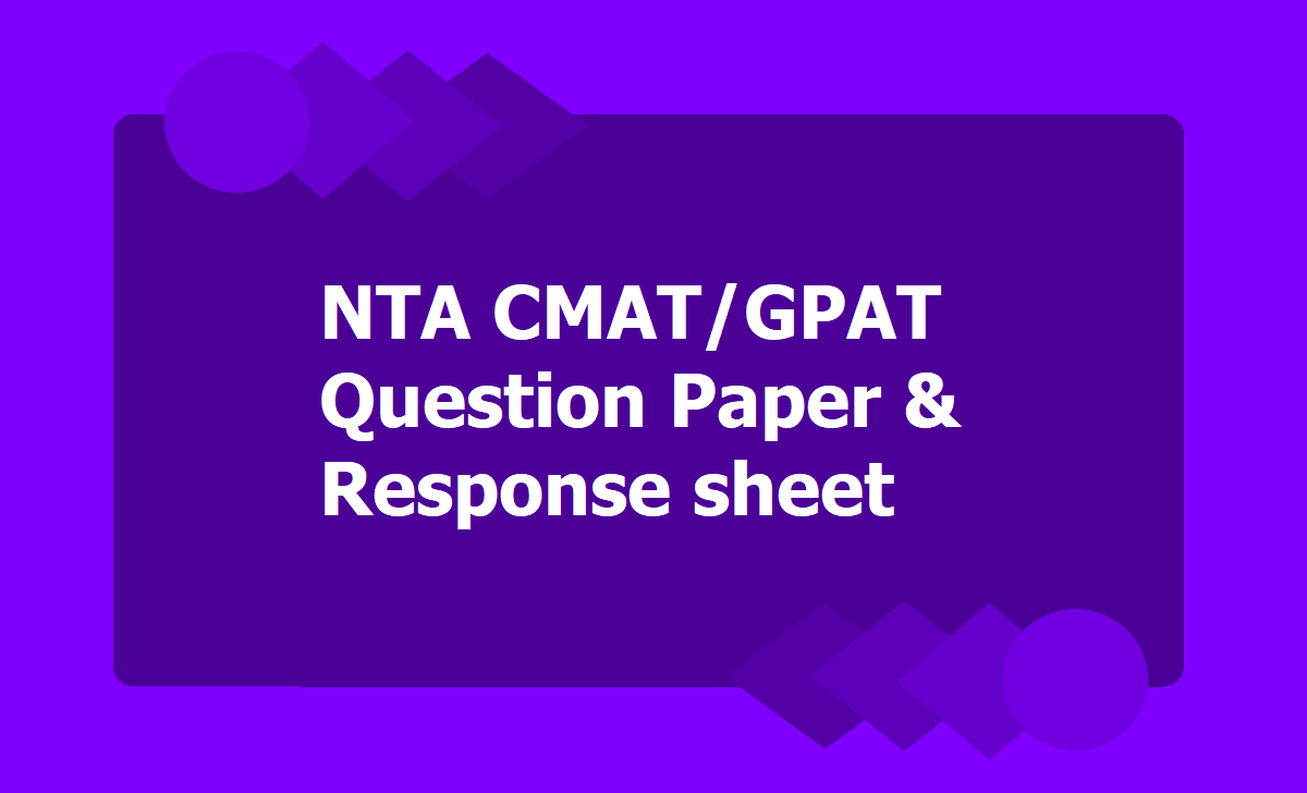 NTA CMAT GPAT Question Paper & Response sheet download