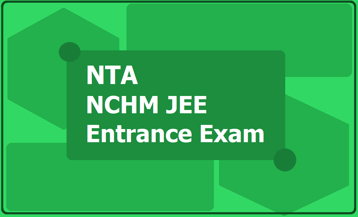 NTA NCHM JEE Entrance Exam 2020
