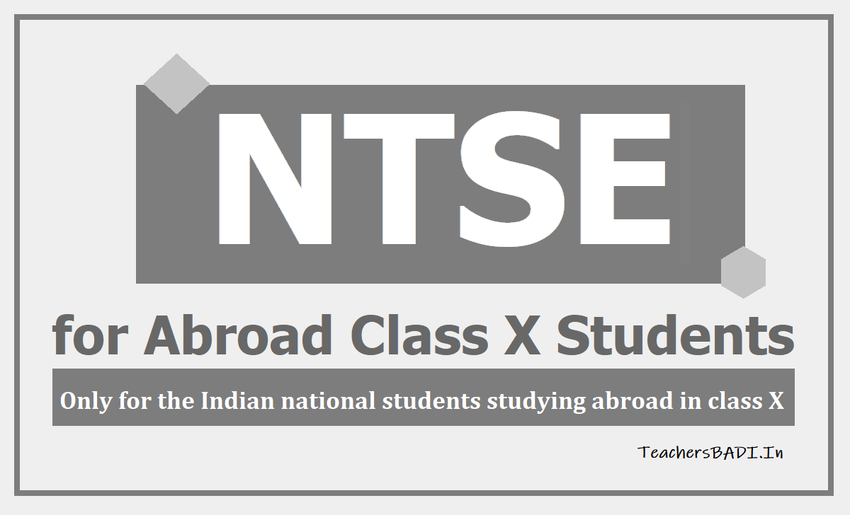 NTSE for Abroad Class X Students