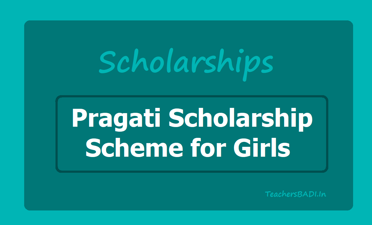Pragati Scholarship Scheme for Girls