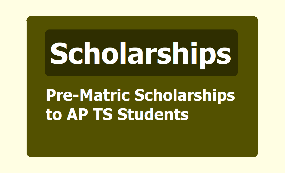 Pre-Matric Scholarships to AP TS Students
