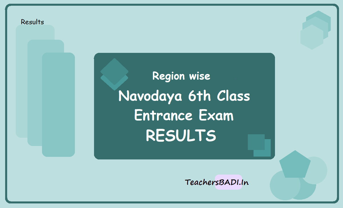 Region wise Navodaya 6th Class Entrance Exam Results 2020