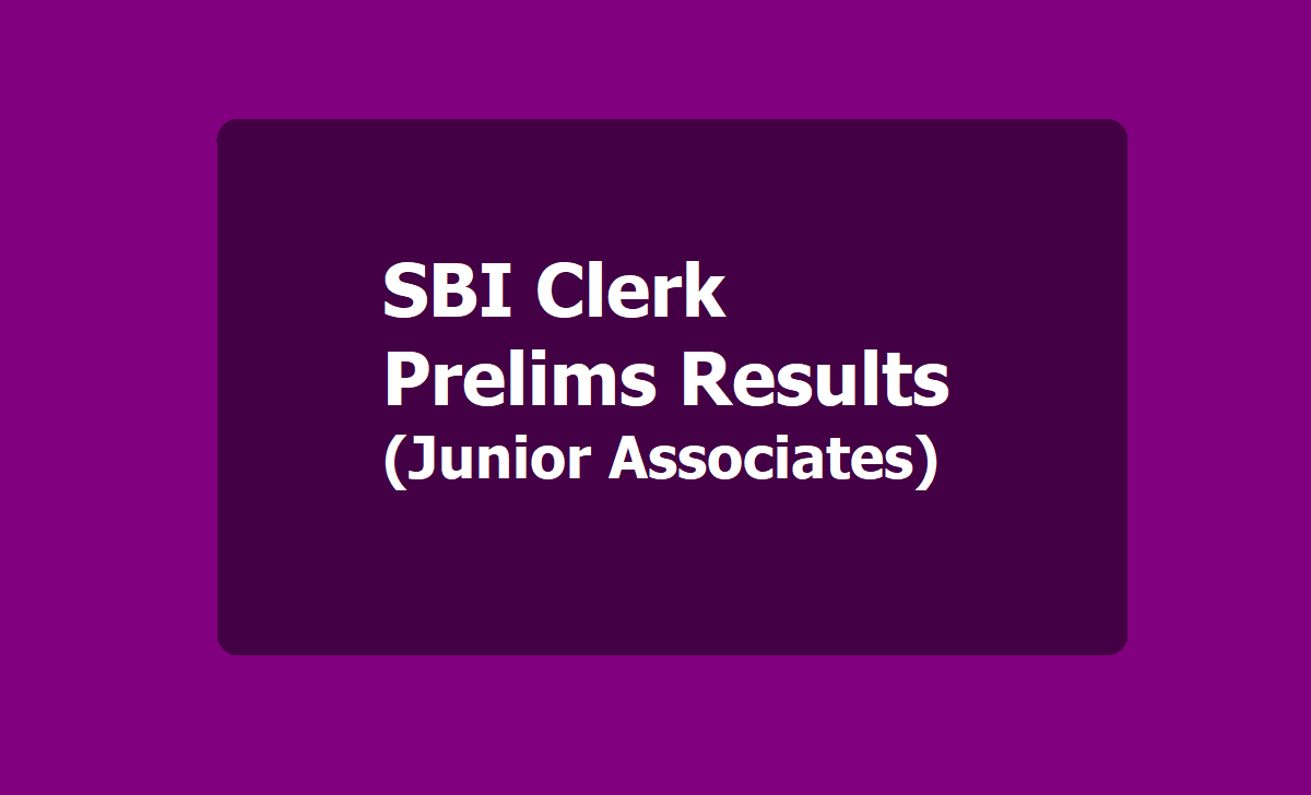 SBI Clerk Prelims Results 2020 (Junior Associates)