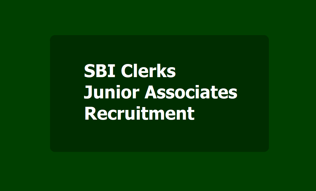 SBI Clerks Junior Associates Recruitment 2020