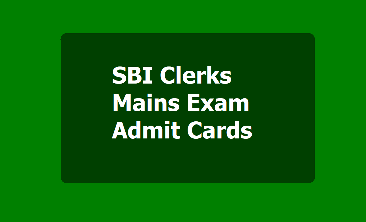 SBI Clerks Mains Admit Cards 2020