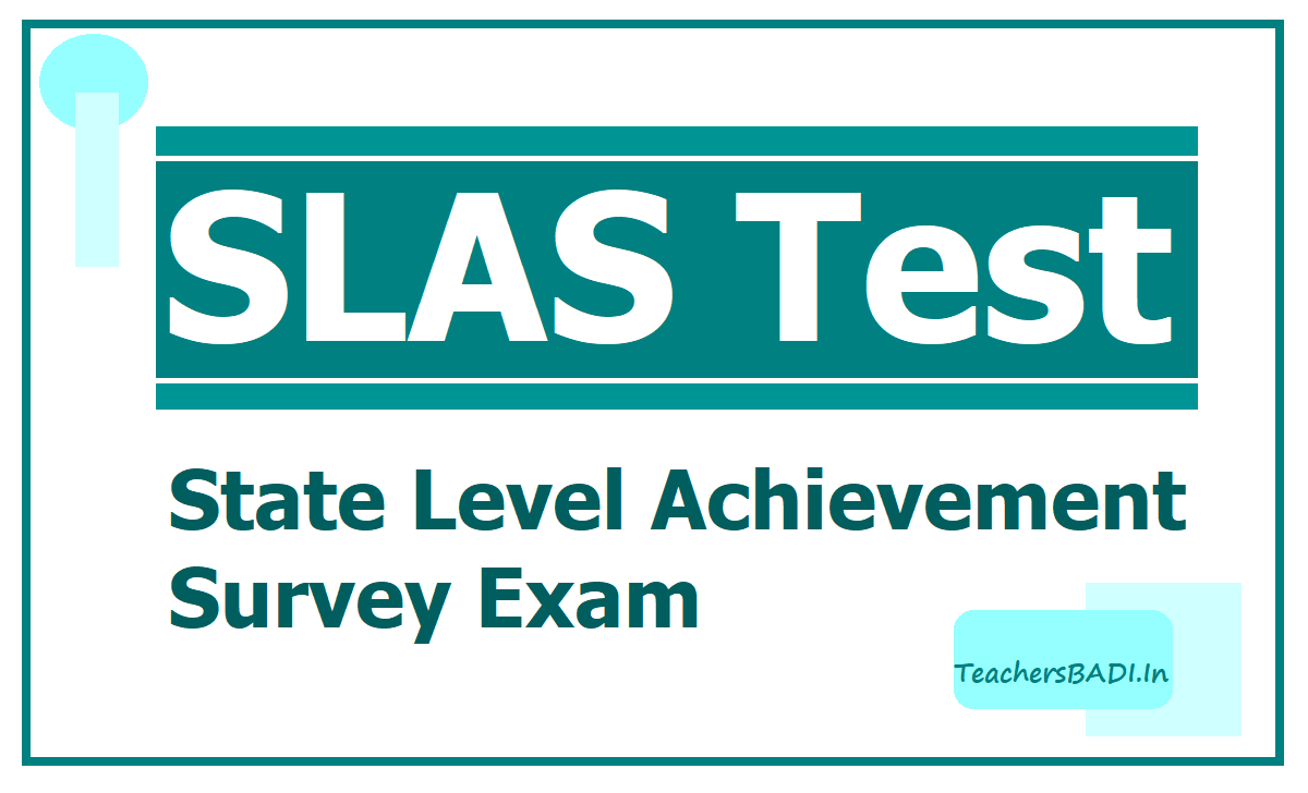 SLAS Test in TS Schools